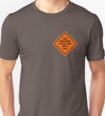 Road Work Ahead I Sure Hope It Does Vine Unisex T-Shirt