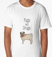 Pugs Not Drugs  Long T-Shirt