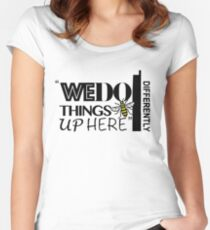 We Do Things Differently Up Here  Women's Fitted Scoop T-Shirt