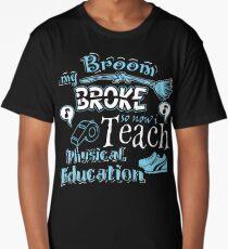 My Broom Broke So I Teach Physical Education Halloween Design Long T-Shirt