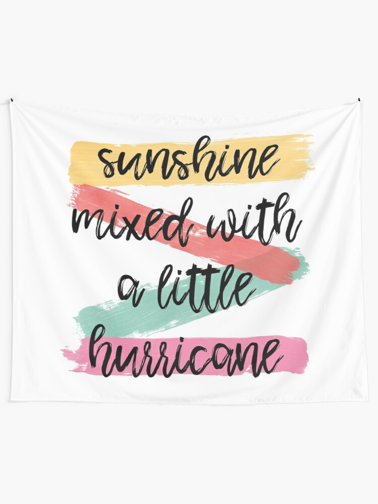 Alternate view of Sunshine Mixed With A Little Hurricane Tapestry