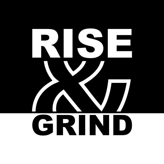 Rise And Grind Gym Motivational Quote Sq Posters By MOSAICART Awesome Sq Quote