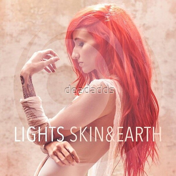 LIGHTS – Skin & Earth pop music sleeve art from the usa by deadadds