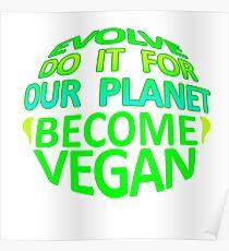 EVOLVE GEODESIC. BECOME VEGAN. Poster