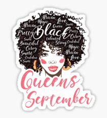 Black Queens are born in September T-Shirt Birthday Wishes Women's Tee Sticker