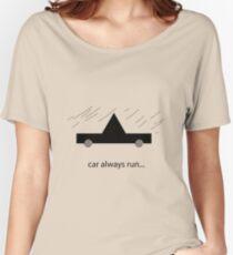 Car always run Women's Relaxed Fit T-Shirt