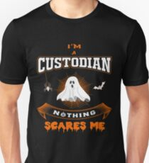 Nothing Scares Me I'm A Custodian - Funny Halloween  T-Shirt