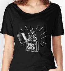 Fire walk with chloe Women's Relaxed Fit T-Shirt