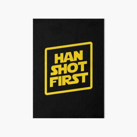 Han Shot First Art Board Print
