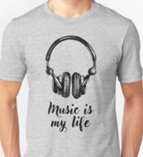 Music is my Life... T-Shirt