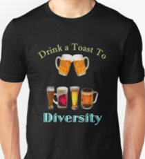 Drink a Toast to Diversity T-Shirt