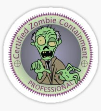 Zombie Containment Professional  Sticker