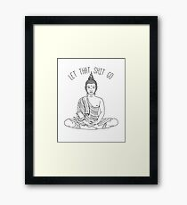 Let That Shit Go // Meditating Buddha Statue Illustration / Zen Funny Wall Art // Yoga Decor // Beho Decor Framed Print
