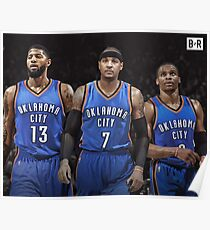 RUSSELL WESTBROOK PAUL GEORGE CARMELO ANTHONY OKC BIG THREE Poster