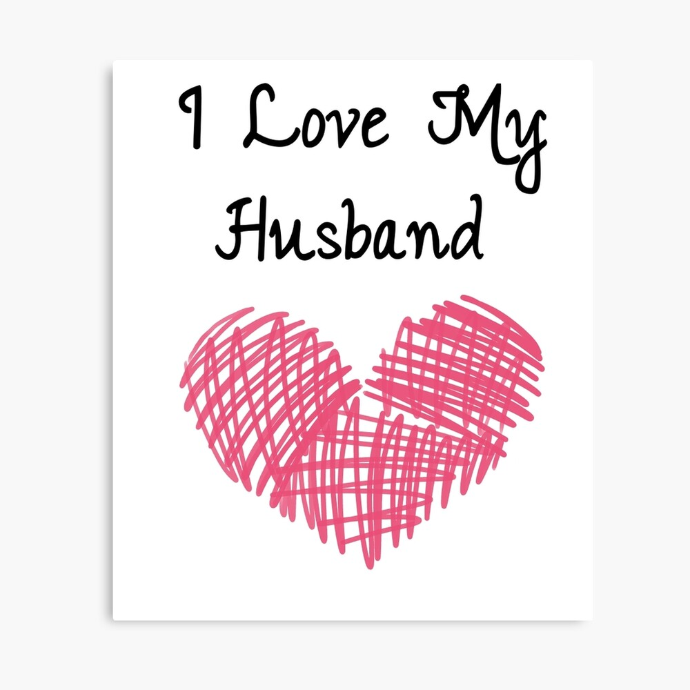 "I Love My Husband"" Photographic Print by envato  Redbubble"