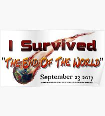"""I Survived """"The End Of The World"""" Sept.ember 23 2017 Poster"""