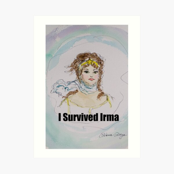 I Survived Irma Art Print