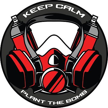Keep Calm & Plant the Bomb by dyzle