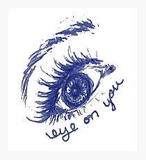 Eye on you Photographic Print