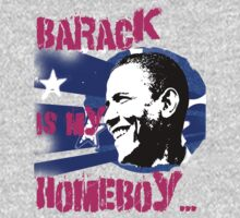 Barack is my Homeboy