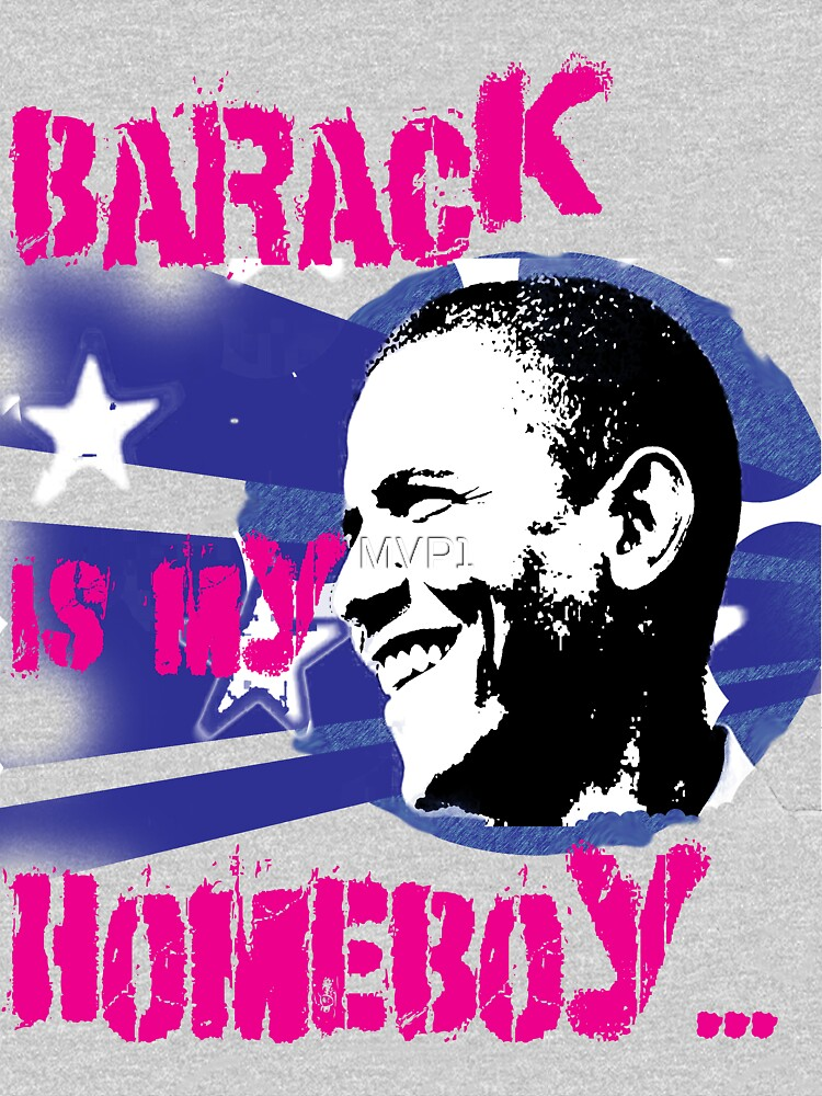 Barack is my Homeboy | Unisex T-Shirt