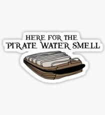 Here For The Pirate Water Sticker