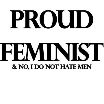 FEMINIST - DO NOT HATE MEN by leahlouise