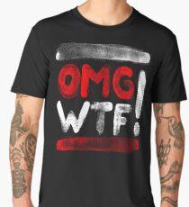 OMG WTF Textured Men's Premium T-Shirt