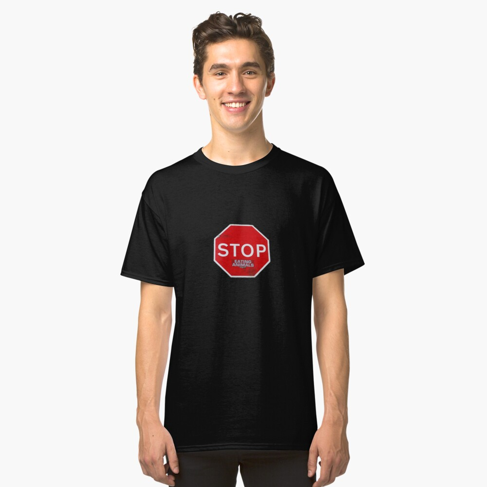 Stop Eating Animals T-Shirt Classic T-Shirt Front