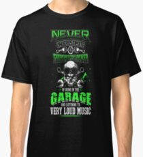 Never Underestimate a Mechanic Classic T-Shirt