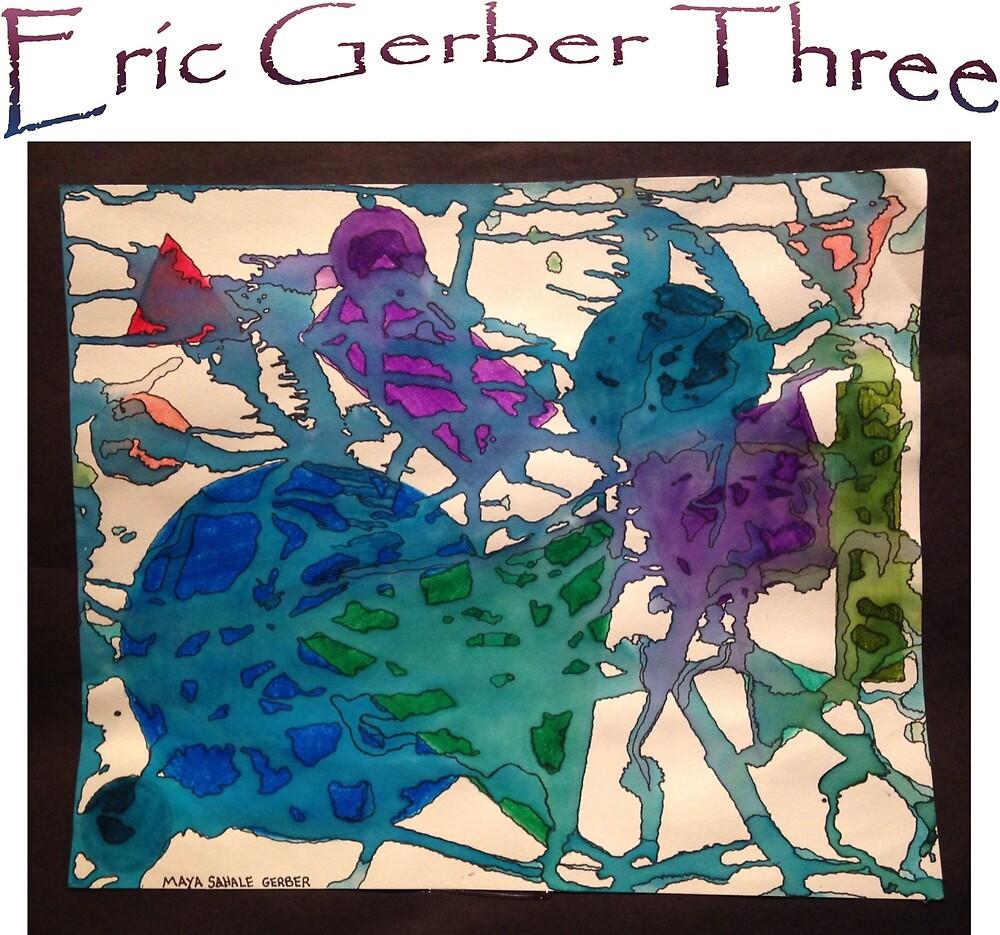 Eric Gerber Three Merchandise by Eric Gerber