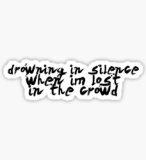 Drowning in Silence - Style 3  Sticker