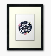 Need more space lettering. Cartoon vector poster design Framed Print