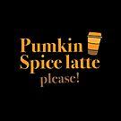 Pumpkin spice latte please! by jazzydevil