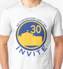 So Therefore Ain't No Invite 30 (Blue/Yellow) T-Shirt