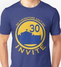 So Therefore Ain't No Invite 30 (Yellow/Blue) T-Shirt