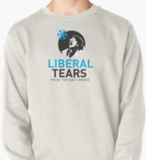 SPECIAL Liberal/Democrat Tears From the Salt Mines Logo REE screaming  SCHREECHING LIBERAL Che Guevara style - Online Store Pullover