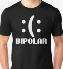 Bipolar Emoticon Funny Geek Nerd Unisex T-Shirt