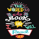 The World Is A Book, And I Will Read It - Original Hand Lettering Funny Travel T-shirt by TeeHome