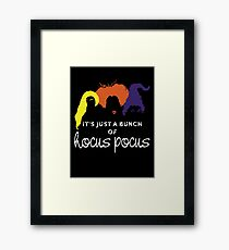 It's just a bunch of hocus pocus Framed Print