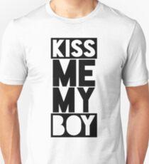 Kiss Me My Boy T-Shirt