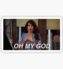 Janice Oh My God Friends Sticker