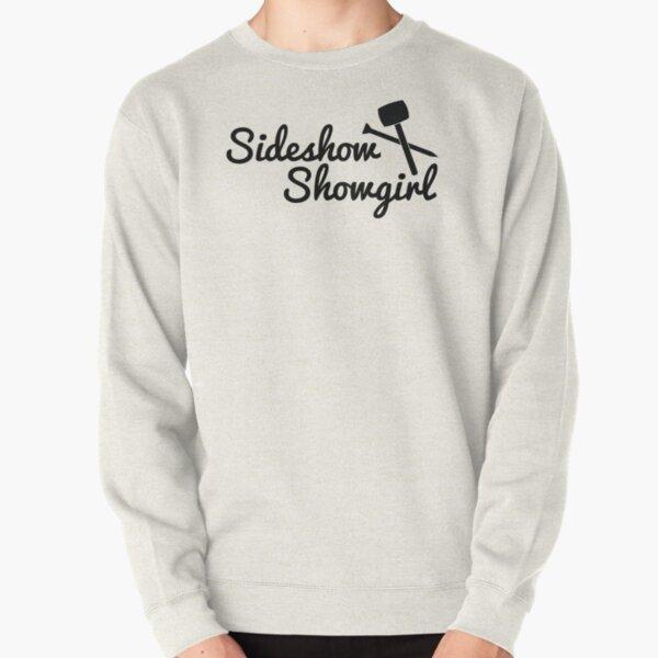 Sideshow Showgirl Pullover Sweatshirt