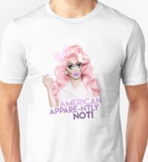 """""""American Appare-ntly NOT!"""" Trixie Mattel, RuPaul's Drag Race T-Shirt"""
