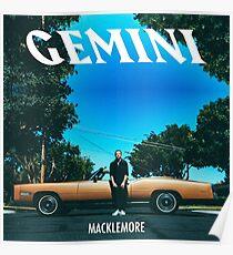 Gemini Macklemore [HIGH QUALITY] Poster