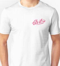 As It Is  T-Shirt