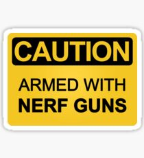 Armed with Nerf Guns Sticker