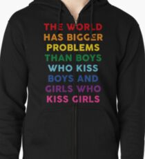 The World Has Bigger Problems  Zipped Hoodie