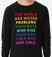 The World Has Bigger Problems  Lightweight Sweatshirt