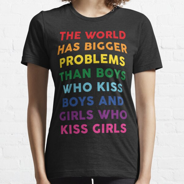 The World Has Bigger Problems  Essential T-Shirt